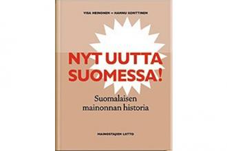 Nyt uutta Suomessa! - Suomalaisen mainonnan historia